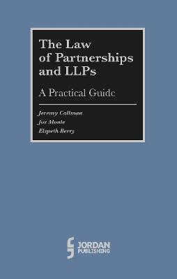 The Law of Partnerships and LLP's:: A Practical Guide