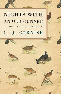 Nights With An Old Gunner (History Of Wildfowling Series)