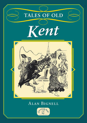 Tales of Old Kent