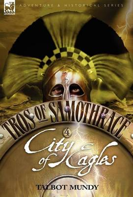 Tros of Samothrace 4: City of the Eagles