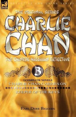 Charlie Chan Volume 3: Charlie Chan Carries on & Keeper of the Keys