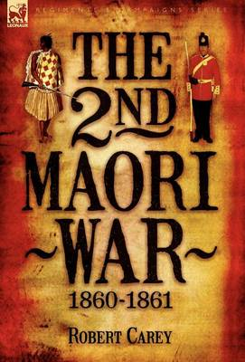 The 2nd Maori War: 1860-1861