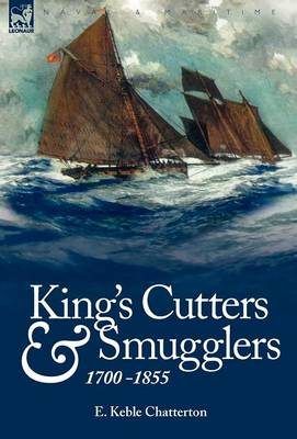 King's Cutters and Smugglers: 1700-1855