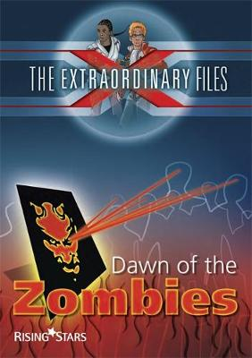 The Extraordinary Files: Dawn of the Zombies