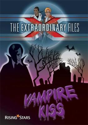 The Extraordinary Files: Vampire Kiss