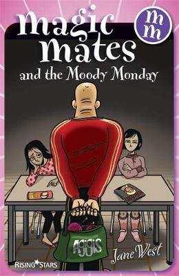 Magic Mates and the Moody Monday
