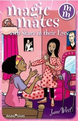 Magic Mates with Stars in Their Eyes