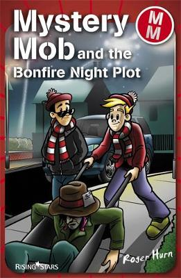 Mystery Mob and the Bonfire Night Plot Series 2