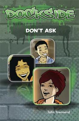 Dockside: Don't Ask (Stage 2 Book 5)