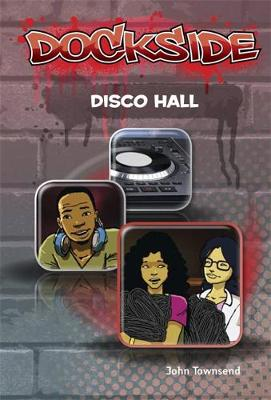 Dockside: Disco Hall (Stage 3 Book 8)