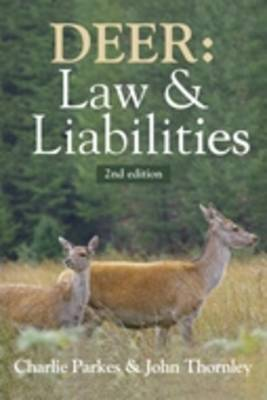 Deer: Law and Liabilities