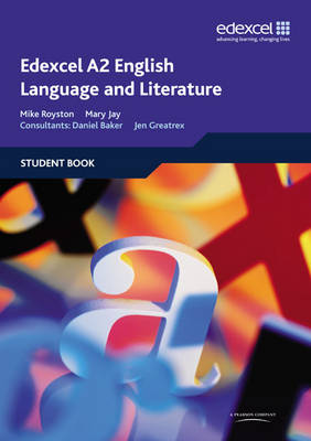Edexcel A2 English Language and Literature Student Book