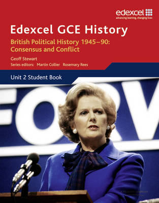 Edexcel GCE History AS Unit 2 E1 British Political History 1945-90 Consensus & Conflict