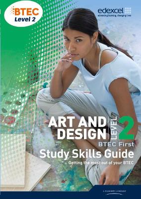 BTEC Level 2 First Art and Design Study Guide