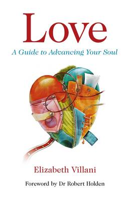Love: A Guide to Advancing Your Soul