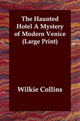 The Haunted Hotel a Mystery of Modern Venice
