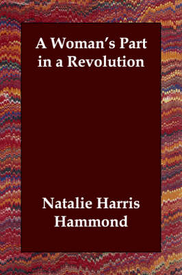 A Woman's Part in a Revolution