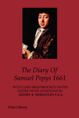 The Diary of Samuel Pepys, 1661