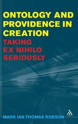 Ontology and Providence in Creation: Taking Ex Nihilo Seriously