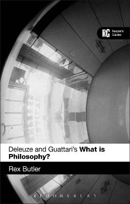 Deleuze and Guattari's 'What is Philosophy?': A Reader's Guide