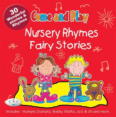 Come and Play: Nursery Favourites/Well Loved Songs
