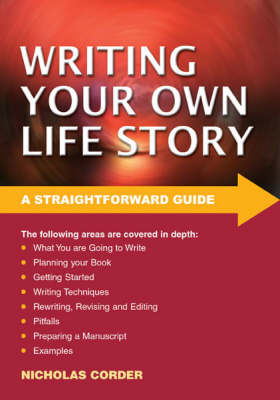 Strtfwrd Guide To Writing Your Own Life Story: 2nd Ed.