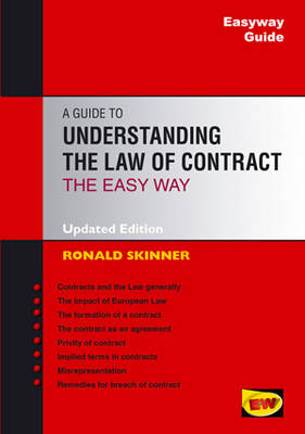 Easyway Guide To Understanding The Law Of Contract: Revised Edition