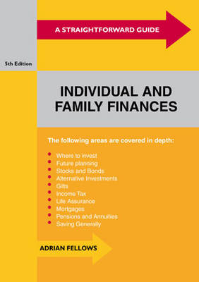A Straightforward Guide To Individual And Family Finances: Fifth Edition