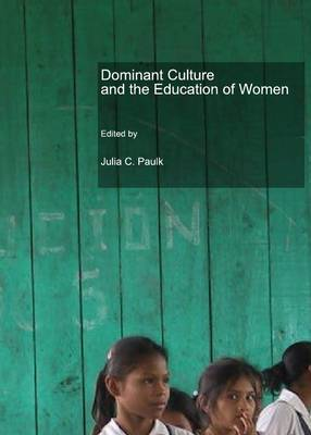 Dominant Culture and the Education of Women