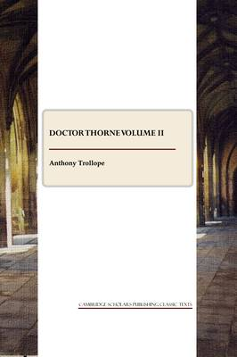Doctor Thorne: Volume 2