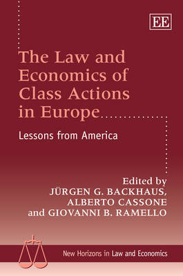 The Law and Economics of Class Actions in Europe: Lessons from America