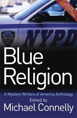 Blue Religion: A Mystery Writers of America Anthology