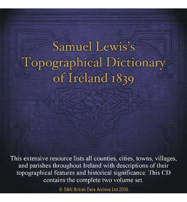 Samuel Lewis's Topographical Dictionary of Ireland 1839