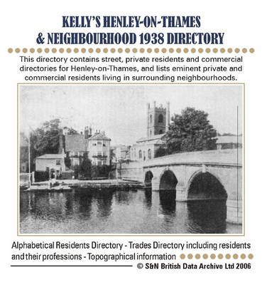 Oxfordshire, Henley-on-Thames and Neighbourhood 1938 Kelly's Directory
