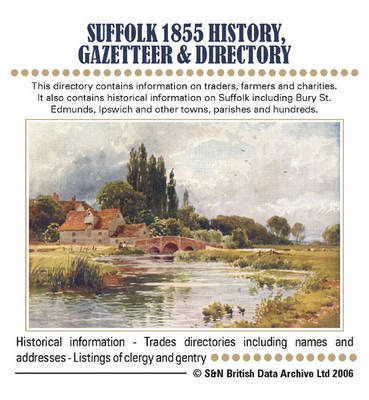 Suffolk History, Gazetteer and Directory 1855