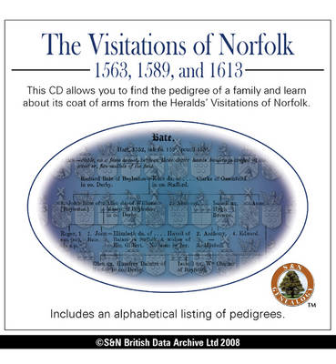 Norfolk Visitations 1563, 1589, and 1613