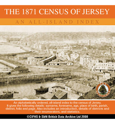 Channel Islands, the 1871 Census of Jersey - an All Island Index