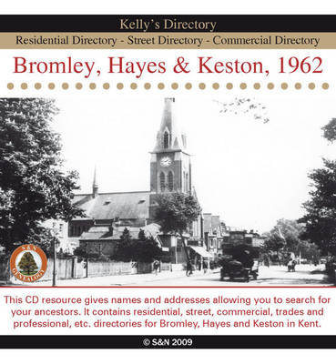 London, Bromley, Hayes and Keston 1962 Kelly's Directory