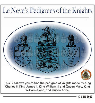 Le Neve's Pedigrees of the Knights