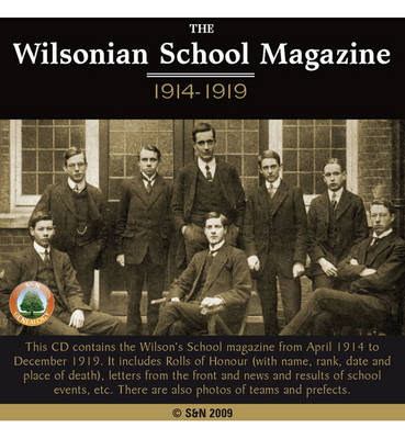 London, the Wilsonian School Magazine 1914-1919