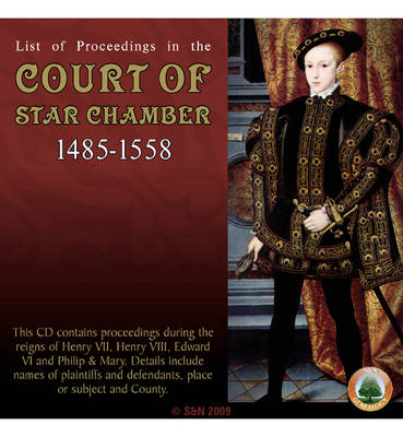 List of Proceedings in the Court of Star Chamber 1485-1558