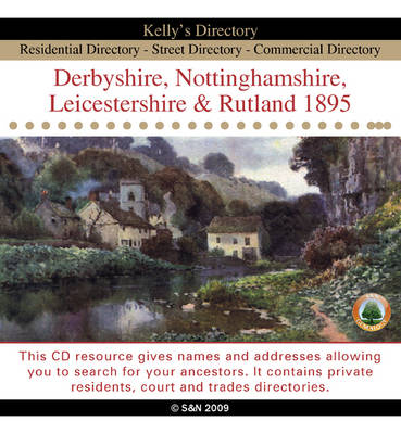 Derbyshire, Nottinghamshire, Leicestershire and Rutland 1895 Kelly's Directory