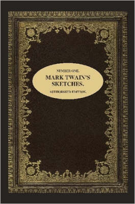 Number One. Mark Twain's Sketches.