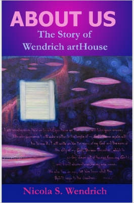 ABOUT US The Story of Wendrich ArtHouse