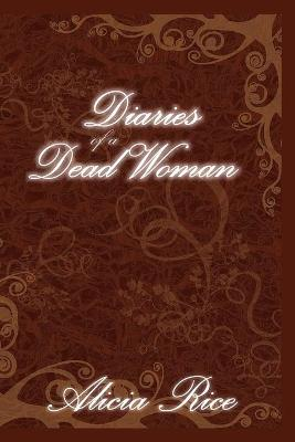 Diaries of A Dead Woman