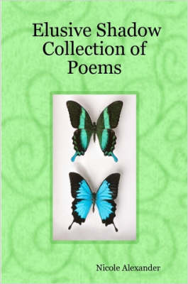 Elusive Shadow Collection of Poems
