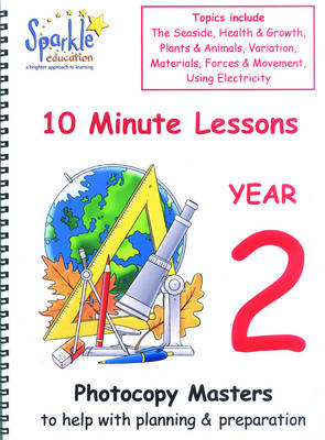 Key Stage 1: 10 Minute Lessons for Year 2