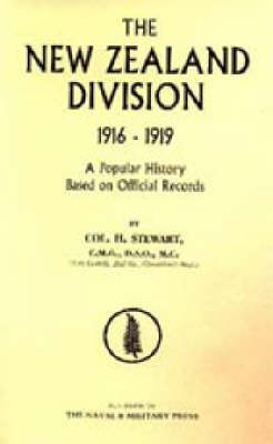 New Zealand Division 1916-1919. The New Zealanders in France: 2002