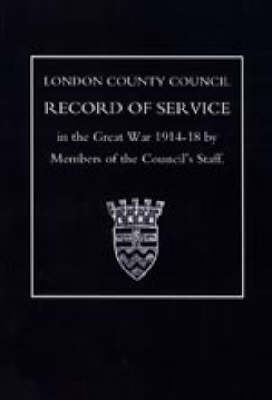 London County Council Record of War Service (1914 18): 2003
