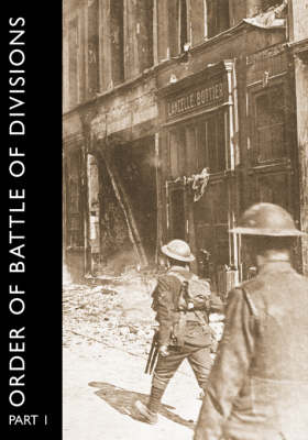 ORDER OF BATTLE OF DIVISIONS, Part 1: The Regular British Division